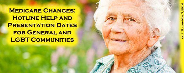 Medicare Changes Hotline Help And Presentation Dates