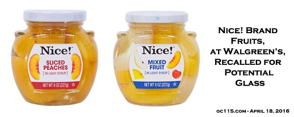 nice brand fruits at walgreen s recalled for potential