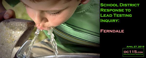 20160427_2342_Ferndale_schools water testing_title