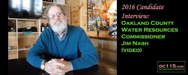 20160610_2016 Candidate Interview Oakland County Water Resources Commissioner Jim Nash_title