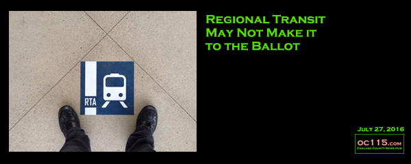 0160727_Regional Transit May Not Make it to the Ballot _title