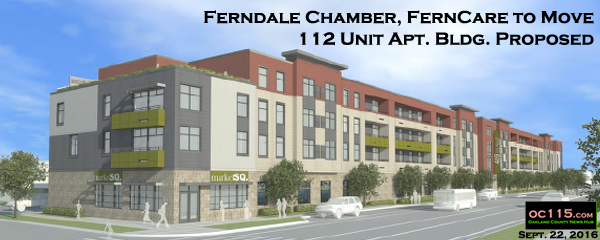 oakland apartments ferndale chamber ferncare to move 112 unit apt bldg proposed