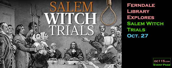 Ferndale Library Explores Salem Witch Trials Oct 27