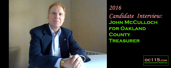 20161031_-2016-candidate-interview-john-mcculloch-for-oakland-county-treasurer