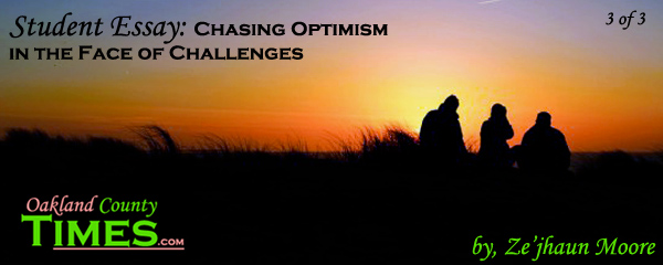 student essay chasing optimism in the face of challenges of  student essay chasing optimism in the face of challenges 3 of 3