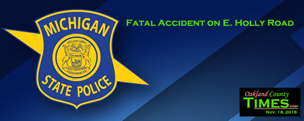 Fatal Accident on E  Holly Road | Oakland County Times